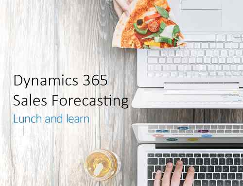 Lunch and Learn: Dynamics 365 Sales Forecasting (Virtual Event) | 1 May 2020