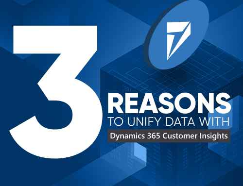 3 Reasons to Unify Data with Dynamics 365 Customer Insights