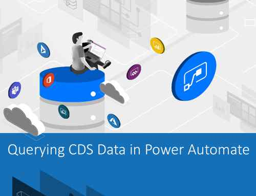 Tips and Tricks: Querying CDS Data in Power Automate
