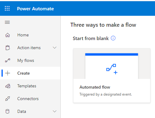 Start from Blank and Automated Flow