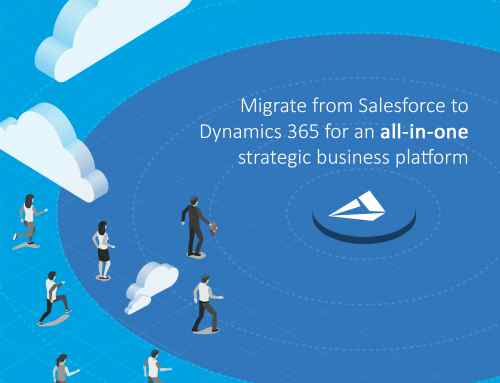 Migrate from Salesforce to Dynamics 365 for an all-in-one strategic business platform