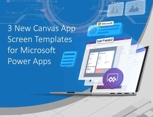 3 New Canvas App Screen Templates for Microsoft Power Apps