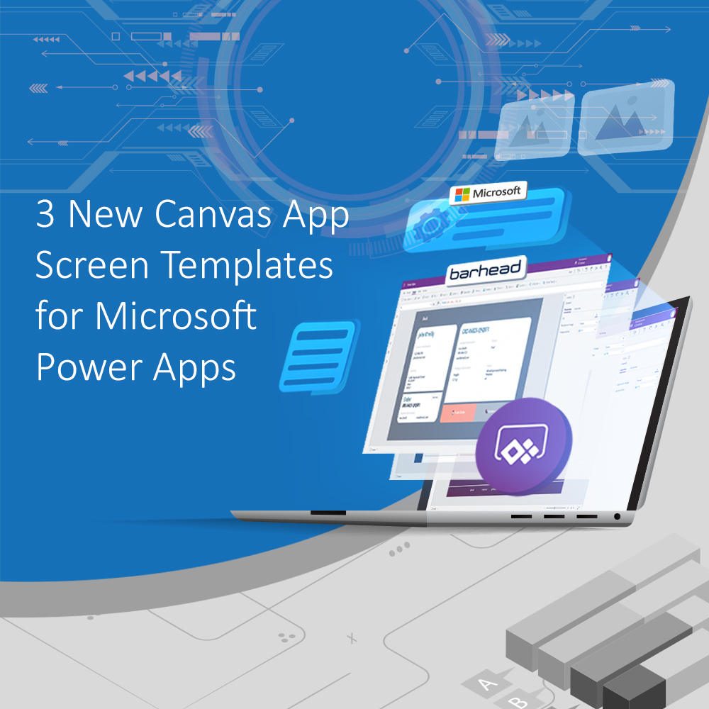 3 New Canvas App Screen Templates
