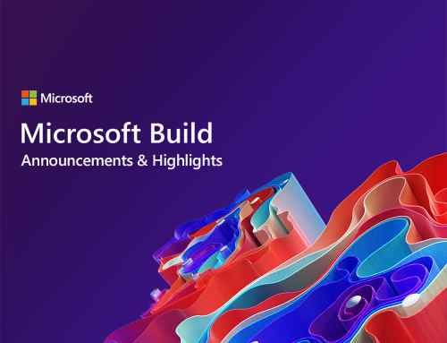 Microsoft Build 2021 Announcements & Highlights