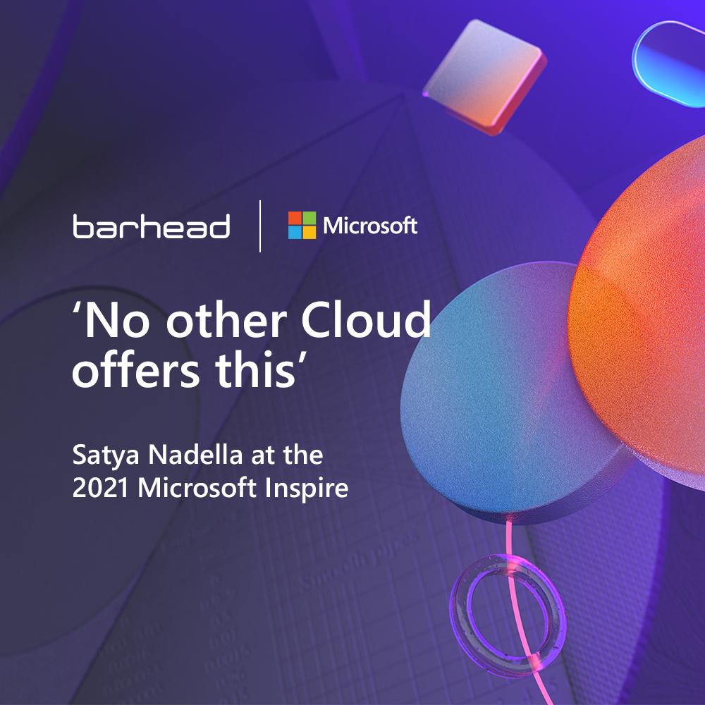 Barhead Microsoft Inspire 2021 key takeaways